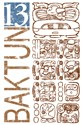 Baktun 13 - Mayan Calendar Glyphs