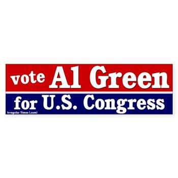Vote Al Green for Congress in the State of Texas bumper sticker