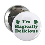 "I'm Magically Delicious 2.25"" Button (10 pack)"