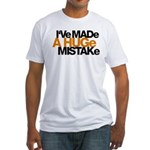 I've Made a Huge Mistake Fitted T-Shirt