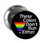 These Colors Don't Run Either Button