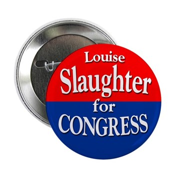 Louise Slaughter for Congress (campaign button for the NY congressional race)