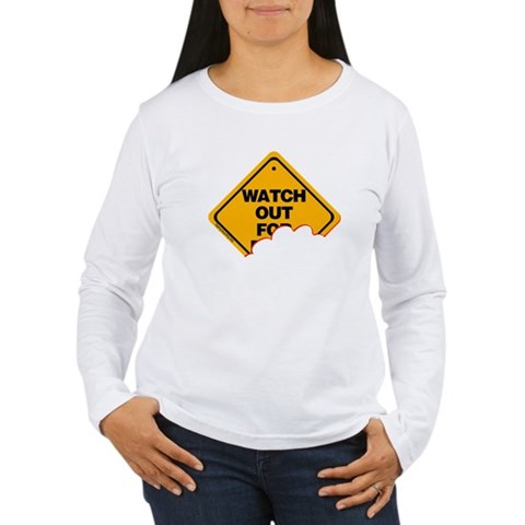 Watch Out (2) Women's Long Sleeve T-Shirt