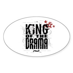 King of the Drama Sticker (Oval)