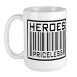 Heroes Priceless Support Our Troops Large Mug