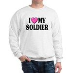I Love (pink heart) My Soldier Sweatshirt