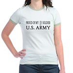 1LT - Proud of my soldier Jr. Ringer T-Shirt