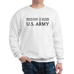 1LT - Proud of my soldier Sweatshirt