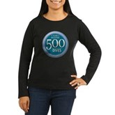 500 Dives Women's Long Sleeve Dark T-Shirt