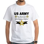Army My husband is defending White T-Shirt