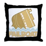 Fail Boat Throw Pillow