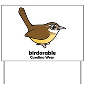 Birdorable Carolina Wren Yard Sign