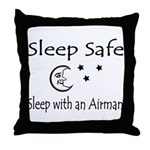 Sleep Safe Sleep with an Airman Throw Pillow