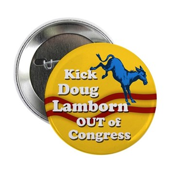 Kick Doug Lamborn out of Congress button