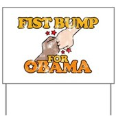 Fist Bump for Obama Yard Sign