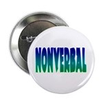 "nonverbal 2.25"" Button (10 pack)"