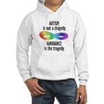 Not a Tragedy Hooded Sweatshirt