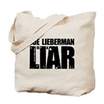 Joe Lieberman is a Liar Tote Bag