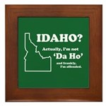 "Not ""Da Ho"" Framed Tile"