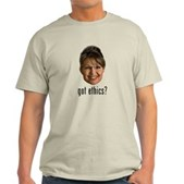 Anti-Palin Got Ethics? Light T-Shirt
