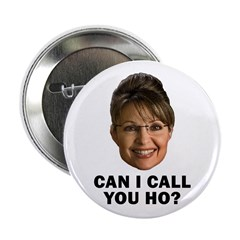 Anti-Palin Can I Call You Ho? 2.25