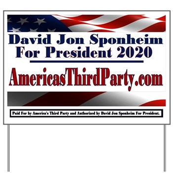 Order a Yard Sign and Promote America's Third Party