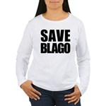 Save Illinois Governor Blagojevich, he's innocent! Women's Long Sleeve T-Shirt