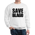 Save Illinois Governor Blagojevich, he's innocent! Sweatshirt