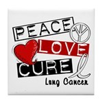 PEACE LOVE CURE Lung Cancer Tile Coaster