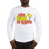 The Bird Is Right Long Sleeve T-Shirt