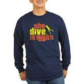 The Dive Is Right Long Sleeve Dark T-Shirt