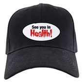 See You In Health! Black Cap