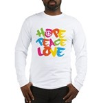 Hope Peace Love Long Sleeve T-Shirt