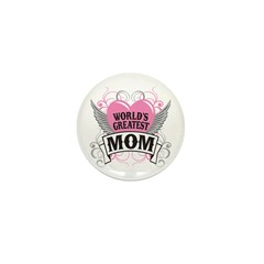World's Greatest Mom Mini Button