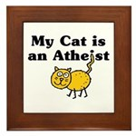 My Cat Is An Atheist Framed Tile