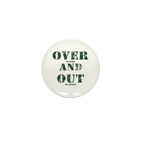 Over & Out Mini Button