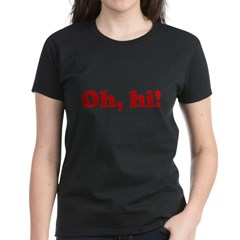 Oh, hi! Women's Dark T-Shirt