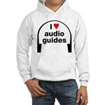 I Love Audio Guides Hooded Sweatshirt