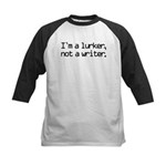I'm a Lurker, Not a Writer Kids Baseball Jersey