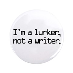 I'm a Lurker, Not a Writer 3.5