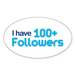 I Have 100+ Followers Sticker (Oval)