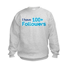 I Have 100+ Followers Kids Sweatshirt