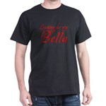 Looking for my Bella Dark T-Shirt