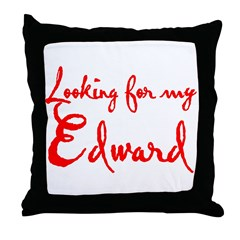 Looking For My Edward Throw Pillow