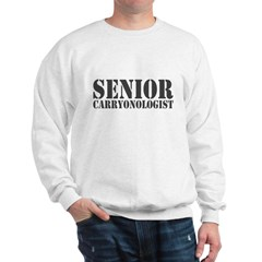 Senior Carryonologist Sweatshirt