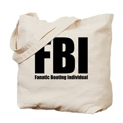 FBI: Fanatic Boating Individual Tote Bag