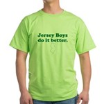 Jersey Boys Do It Better Green T-Shirt