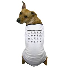 Currency Symbols of the World Dog T-Shirt