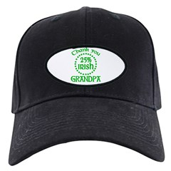 25% Irish - Thank You Grandpa Black Cap
