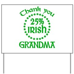 25% Irish - Thank You Grandma Yard Sign